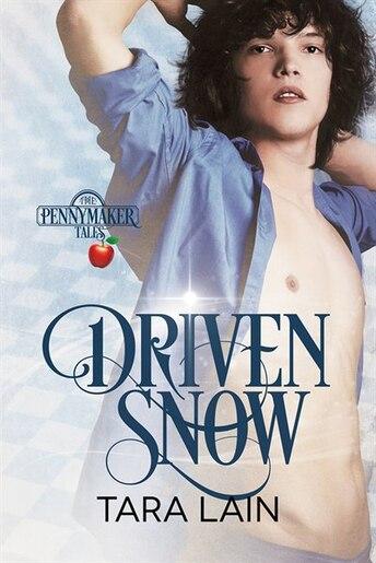 Driven Snow by Tara Lain