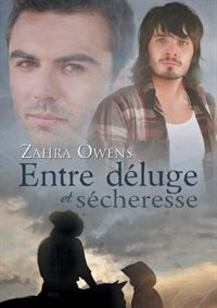 Entre déluge et sécheresse by Zahra Owens