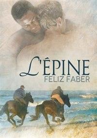 L'épine by Feliz Faber