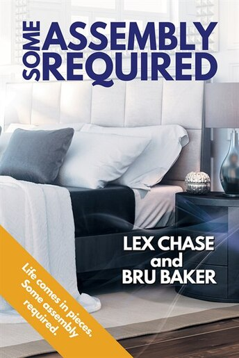 Some Assembly Required by Lex Chase