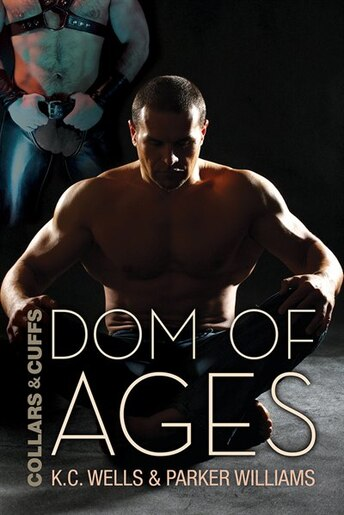 Dom of Ages by K.C. Wells