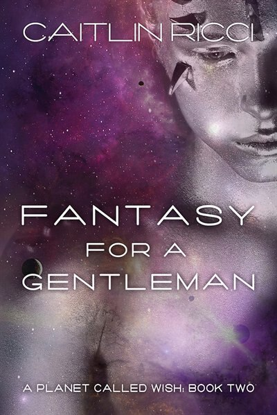 Fantasy for a Gentleman by Caitlin Ricci