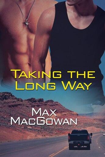 Taking the Long Way by Max MacGowan