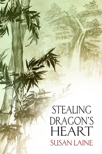 Stealing Dragon's Heart by Susan Laine