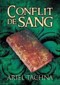 Conflit de sang by Ariel Tachna