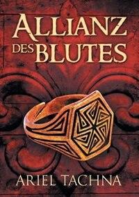 Allianz des Blutes by Ariel Tachna