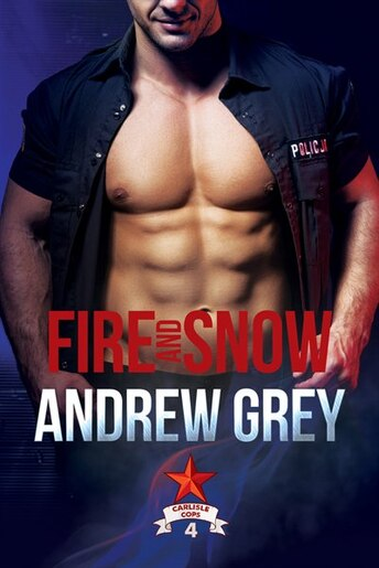 Fire and Snow by Andrew Grey