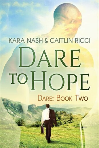 Dare to Hope by Caitlin Ricci