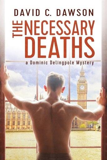 The Necessary Deaths by David C. Dawson