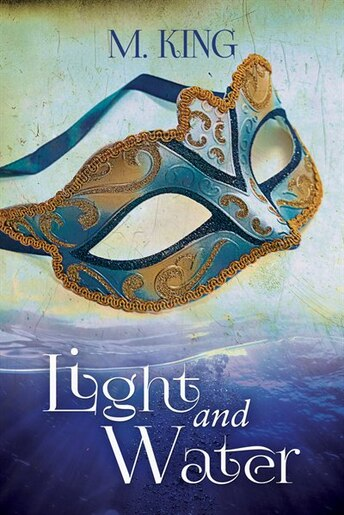Light and Water by M. King