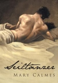 Seiltänzer by Mary Calmes