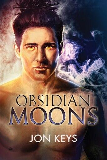 Obsidian Moons by Jon Keys