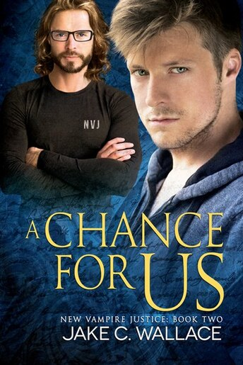 A Chance for Us by Jake C. Wallace