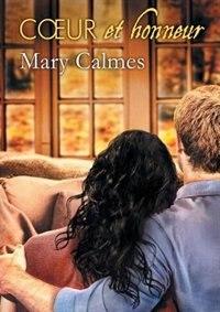Cour et honneur by Mary Calmes