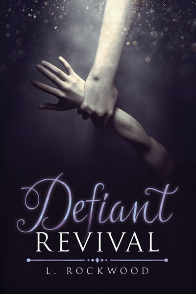 Defiant Revival by L. Rockwood