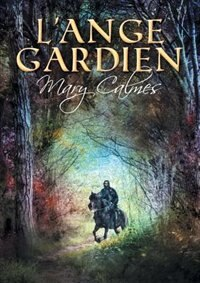 L'ange gardien by Mary Calmes