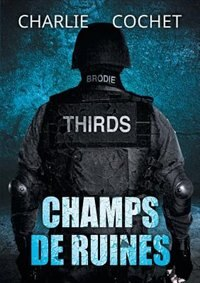 Champs de ruines by Charlie Cochet