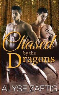 Chased by the Dragons by Eva Wilder