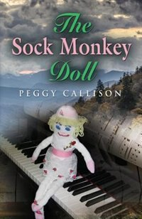 The Sock Monkey Doll by Peggy Callison