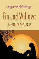 Fin and Willow: A Family Business