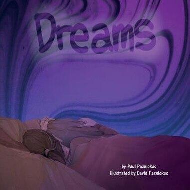 Dreams de Paul Pazniokas