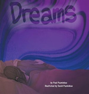 Dreams de Paul Pazniokas