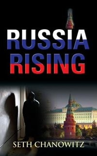 Russia Rising by Seth Chanowitz