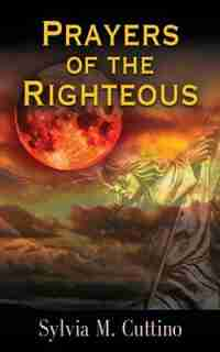 Prayers of the Righteous by Sylvia M. Cuttino