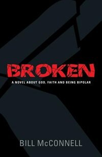 Broken by Bill Mcconnell
