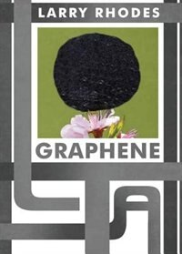 Graphene by Larry Rhodes