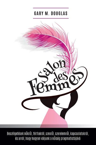 Salon des Femmes - Hungarian by Gary M. Douglas