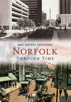 Norfolk Through Time: Through Time