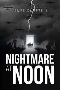 Nightmare at Noon by James Campbell