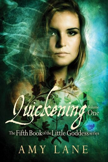 Quickening, Vol. 1 by Amy Lane
