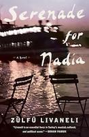 Serenade For Nadia: A Novel