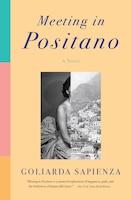 Meeting In Positano: A Novel