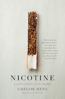 Nicotine: A Love Story Up In Smoke