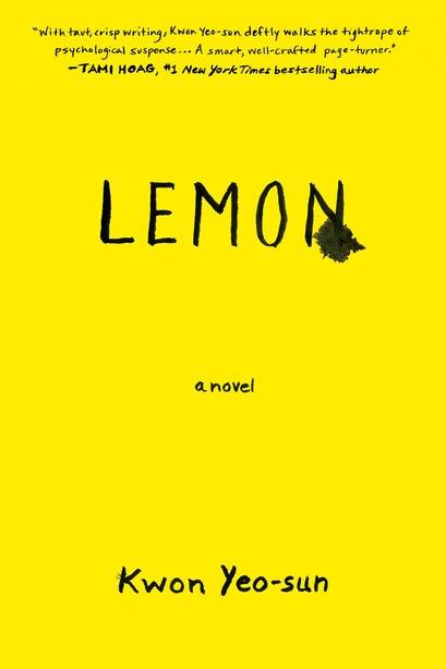 Lemon: A Novel by Yeo-sun Kwon