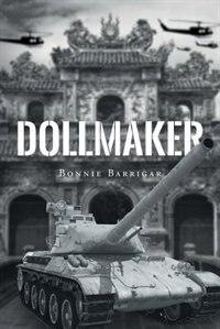 Dollmaker by Bonnie Barrigar