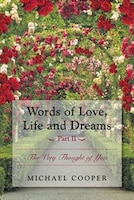 Words of Love, Life and Dreams Part II-The Very Thought of You