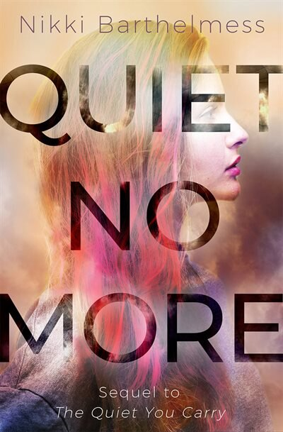 Quiet No More by Nikki Barthelmess
