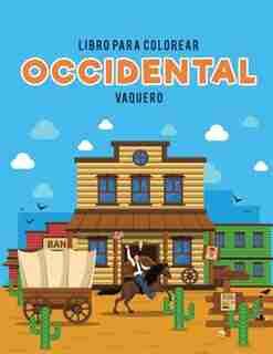 Libro para colorear occidental: Vaquero by Coloring Pages for Kids