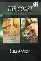 The Coast [A Heartbreaking Ride: The Test Drive] (Siren Publishing Allure)