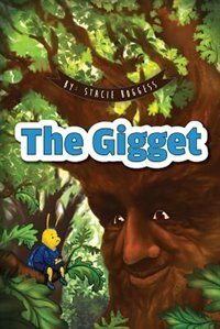 The Gigget by Stacie Boggess