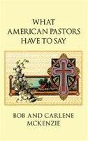 What American Pastors Have To Say