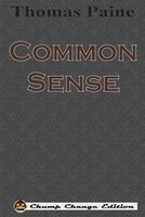 Common Sense (Chump Change Edition)