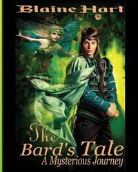 A Mysterious Journey: The Bard's Tale: Book One