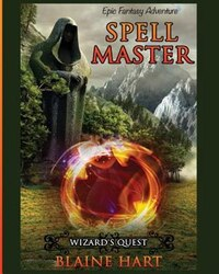 Wizard's Quest: Spell Master: Book One