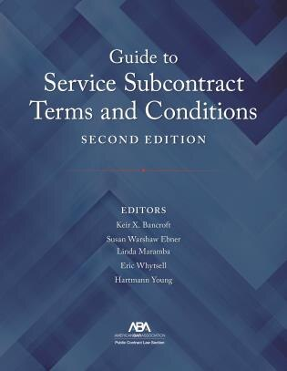 Guide To Service Subcontract Terms And Conditions by Keir X. Bancroft