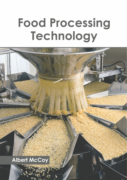 Food Processing Technology by Albert McCoy